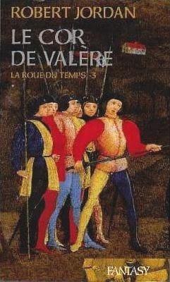 Couverture La Roue du Temps, tome 03 : Le Cor de Valère