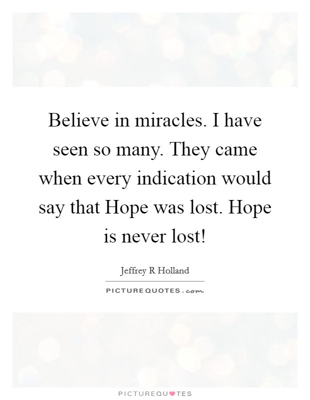 When Hope Is Lost Quotes Sayings When Hope Is Lost Picture Quotes