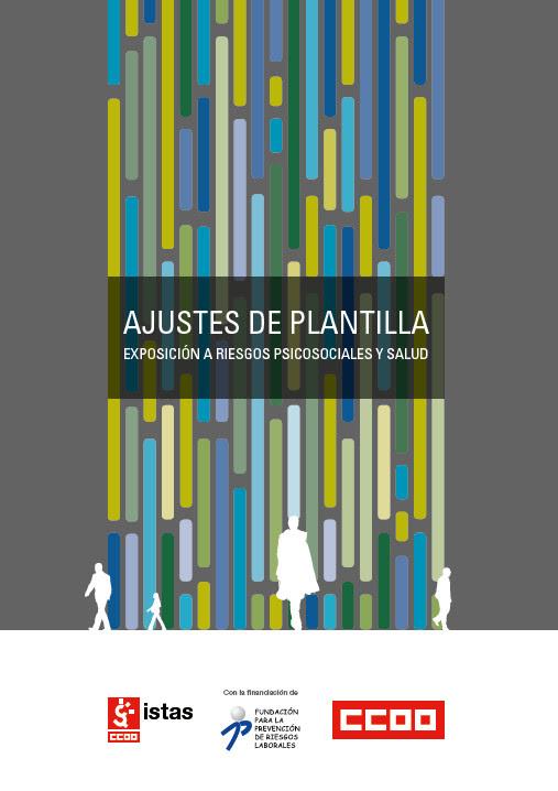 Publicación ISTAS: Ajustes de plantilla, exposición a riesgos psicosociales y salud.