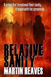 Relative Sanity by Martin Reaves