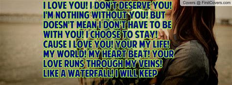I Dont Deserve You Love Quotes