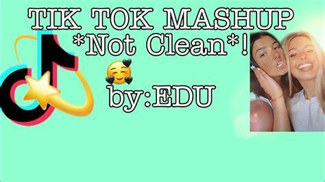 tik tok mashup byedu  clean youtube