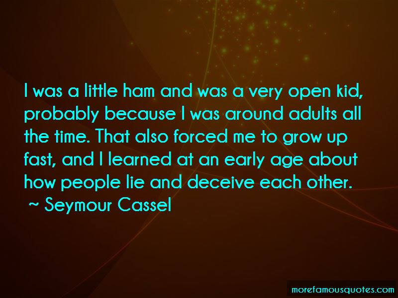Grow Up Fast Quotes Top 50 Quotes About Grow Up Fast From Famous