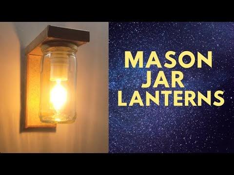 How to Make Jar Wall Lamp - Mason Jar Lanterns - Jar Light Wall