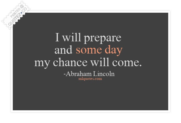 Some Day My Chance Will Come Inspirational Quote Quotezco