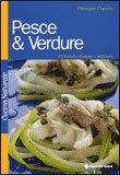 Pesce e Verdure