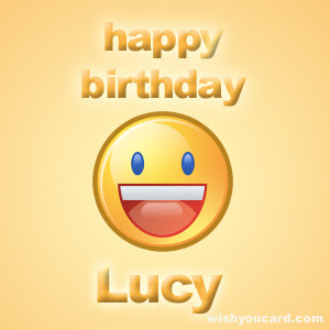 Happy Birthday Lucy Free E Cards