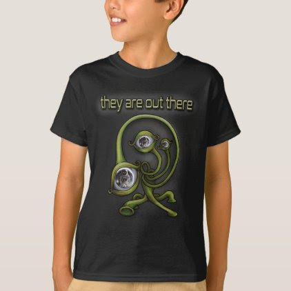They are out there T-Shirt