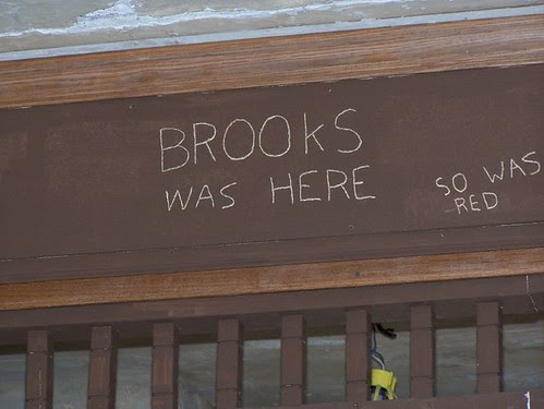 Brooks was here.  So was Red. by LeeLee821.