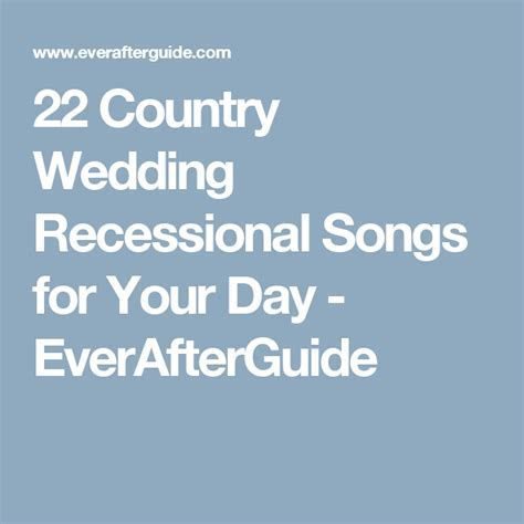 22 Wedding Recessional Country Songs for Your Big Day