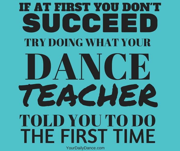 Quotes About Dance Teacher 42 Quotes