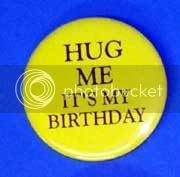 hug me it's my birthday