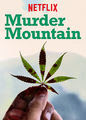 Murder Mountain - Season 1