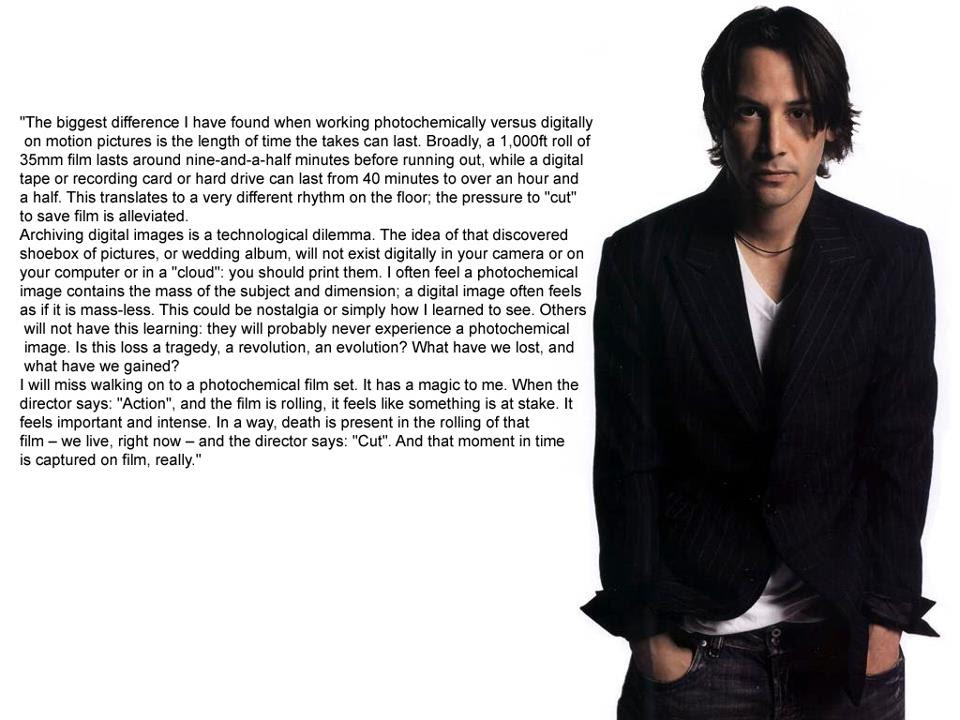 Msu Photography Keanu Reeves On Film Vs Digital Who Knew He Was A