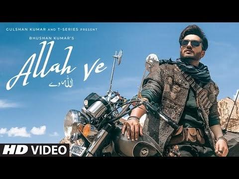 ALLAH VE Lyrics Official Video Download   Jassie Gill   Alankrita S  Sunny Vik, Raj   Bhushan Kumar
