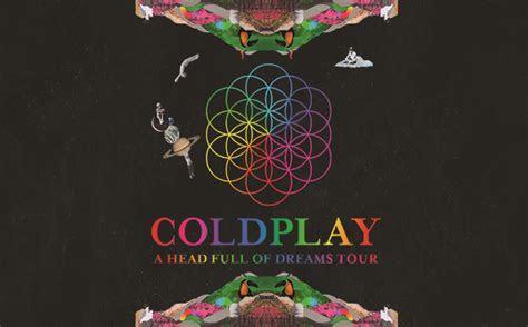 "Coldplay ""A Head Full Of Dreams Tour""   KFC Yum! Center"