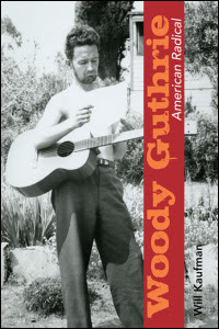 Cover for : Woody Guthrie, American Radical. Click for larger image