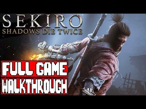 Sekiro: Shadows Die Twice Full Game Walkthrough
