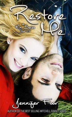Restore Me (Book 2.5 Kin Series) by Jennifer Foor