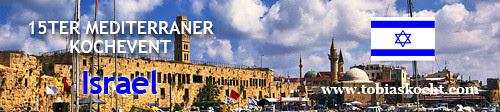 15ter mediterraner Kochevent - Israel - tobias kocht! - 10.12.2010-10.01.2011