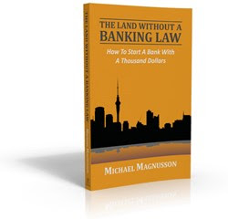 The Land Without A Banking Law How To Start A Bank With A Thousand Dollars