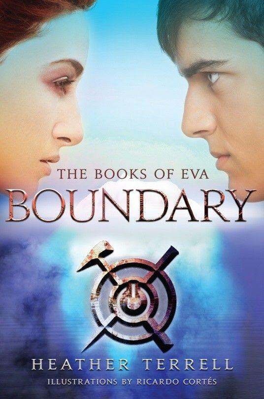Boundary (Books of Eva #2) by Heather Terrell