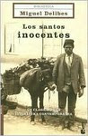 Los Santos Inocentes/ the Innocent Saints