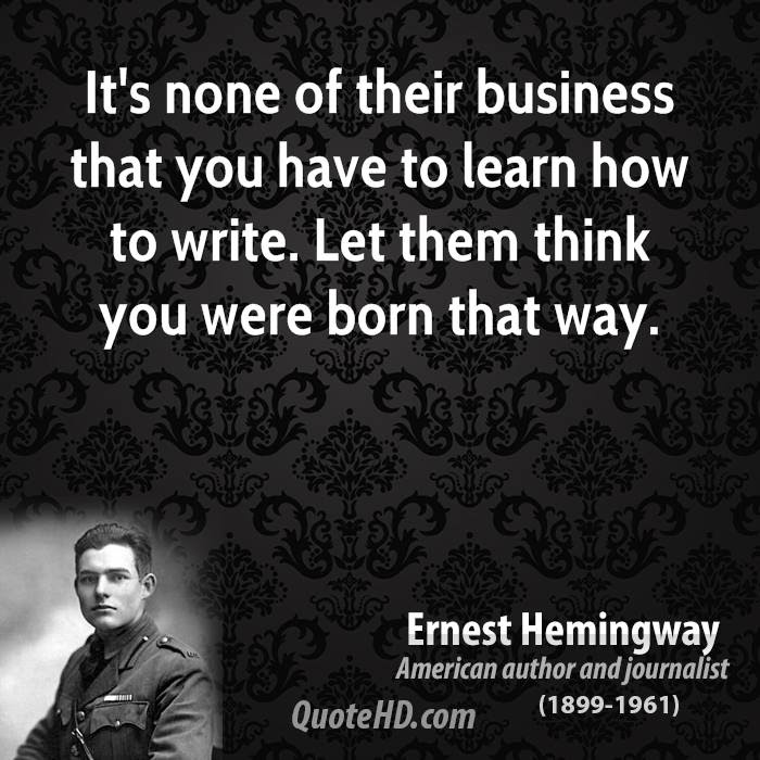 Ernest Hemingway Business Quotes Quotehd