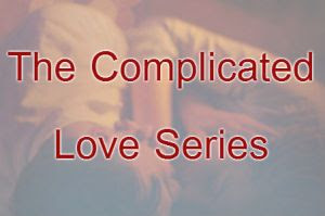 The Complicated Love Series