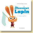 Monsieur Lapin T2, La chasse au papillon par Loïc Dauvillier et Baptiste Amsallem - Voir la présentation