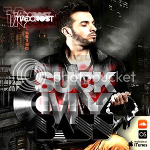 SUCK MY BASS by DJ Tiago Rost