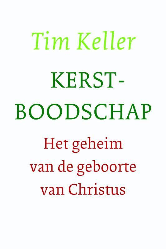 Kerstboodschap : Tim Keller, 9789051945461