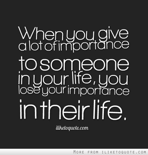 Quotes About Giving Importance To Yourself 15 Quotes