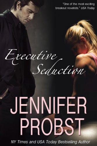 Executive Seduction by Jennifer Probst