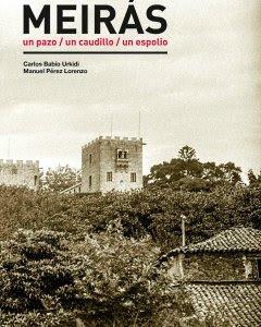 Portada del libro 'Meirás. Un pazo. Un caudillo. Un expolio' de Manuel Pérez Lorenzo y Carlos Babío Urkidi