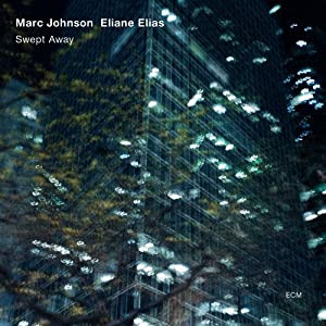 Marc Johnson / Elaine Elias  - Swept Away cover