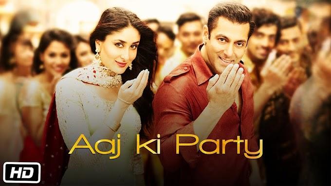 Aaj Ki Party Lyrics - Mika Singh   Bajrangi Bhaijaan