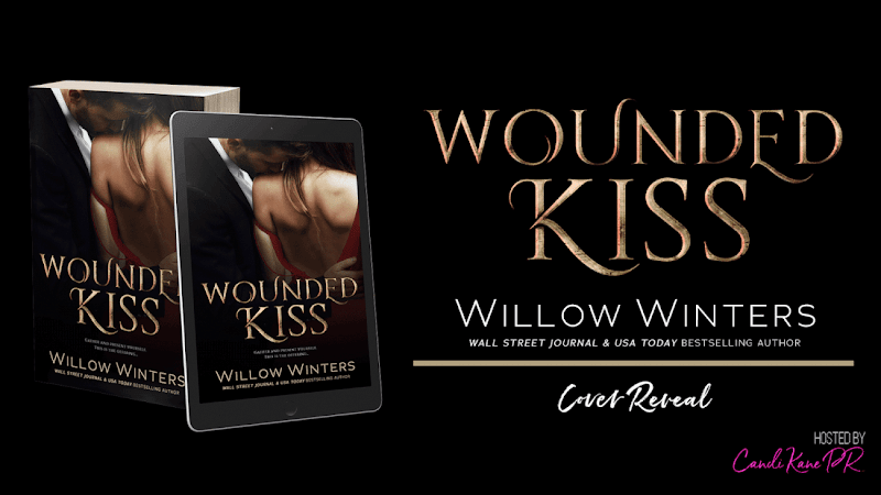 Cover Reveal: Wounded Kiss by Willow Winters