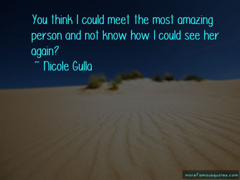 Quotes About The Most Amazing Person Top 30 The Most Amazing Person
