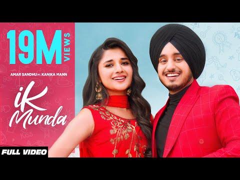 IK MUNDA : Amar Sandhu Ft. Kanika Mann (Official Video) MixSingh   Latest Punjabi Songs 2020