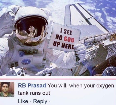 Epic response to an astronaut who said 'I see no God up here'
