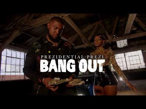 "Prezidential Prezi - ""Bang Out"" prod. @kingdrumdummie"
