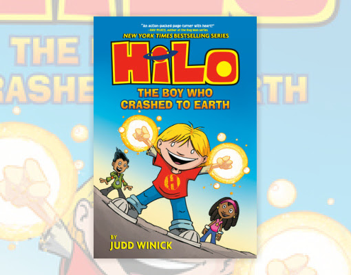 Hilo Book 1: The Boy Who Crashed to Earth
