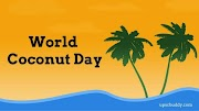 Coconut Day 2020 wishes Quotes images Status Happy World / International Coconut Day Quotes Images Photo Status