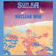 Sun Ra: Nuclear War