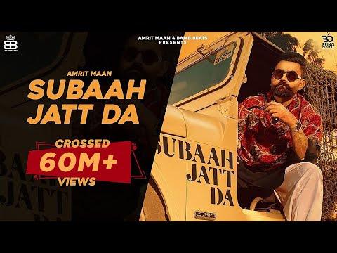 Subaah Jatt Da (Official Video) Amrit Maan Ft Gurlej Akhtar | Gur Sidhu | Latest Punjabi Songs 2020