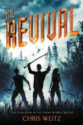Title: The Revival, Author: Chris Weitz