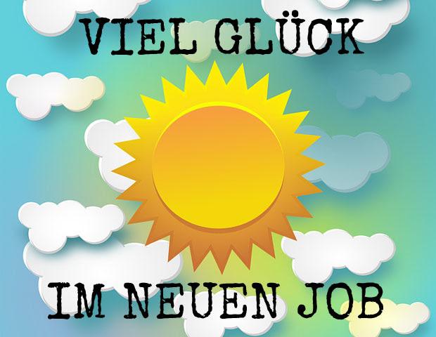 Bilder Und Sprüche Mit Glückwünschen Zum Neuen Job