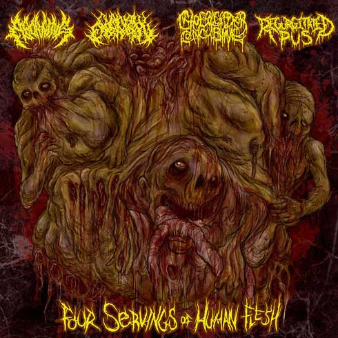 Aborning / Cheerleader Concubine / Chainsaw Castration / Regurgitated Pus - Four Servings of Human Flesh