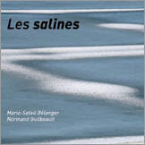 Normand Guilbeault, Les Salines